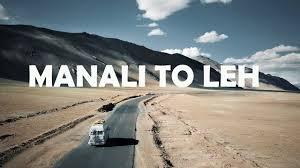 Manali To Leh Trip